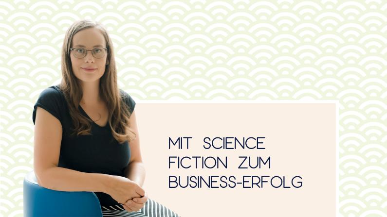 Mit Science Fiction zum Business-Erfolg